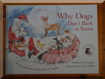 Book cover of Why Dogs don't bark at Santa