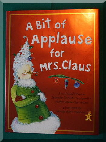 cover of the Christmas book A Bit of Applause for Mrs Claus