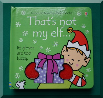 Cover image of 'That's not my elf'