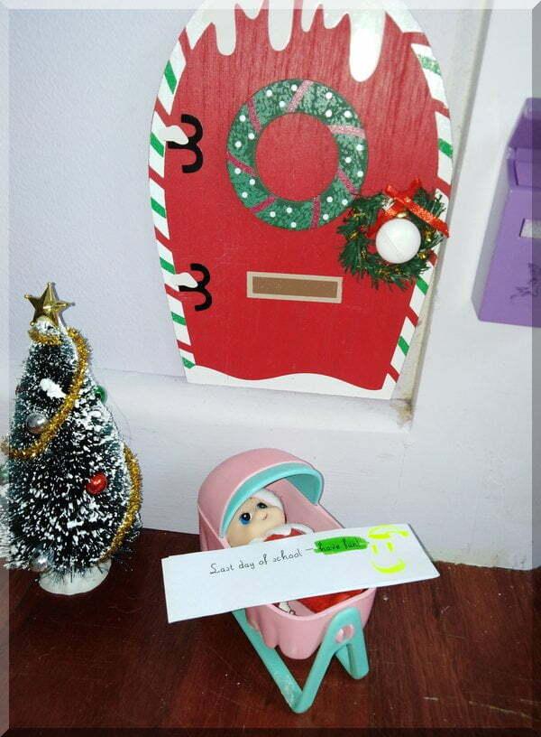 "Baby elf note ""Last day of school - have fun!"""